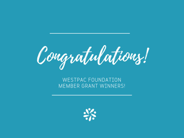 We are Westpac Foundation grant winners!